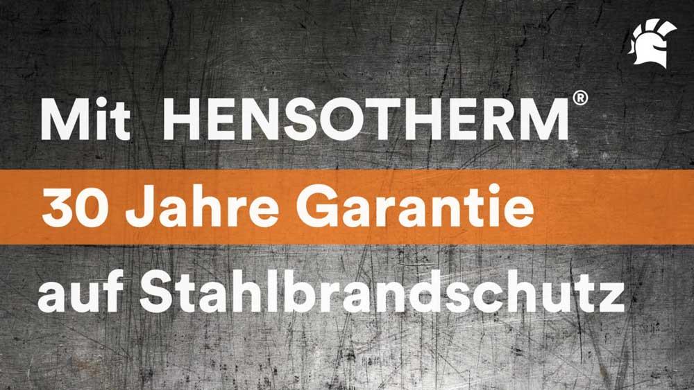 Hensotherm - 30 Jahre Garantie auf Stahlbrandschutz